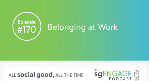 The sgENGAGE Podcast Episode 170: Belonging at Work