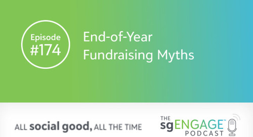 The sgENGAGE Podcast Episode 174: End-of-Year Fundraising Myths