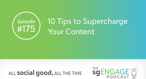 The sgENGAGE Podcast Episode 175: 10 Tips to Supercharge Your Content