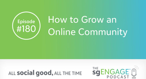 The sgENGAGE Podcast Episode 180: How to Grow an Online Community