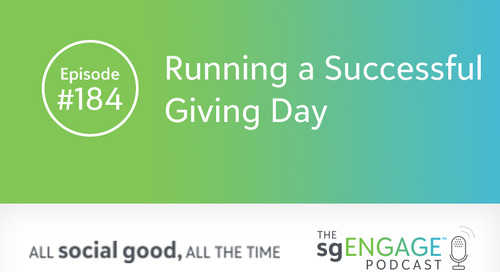 The sgENGAGE Podcast Episode 184: Running a Successful Giving Day