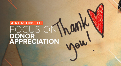 4 Reasons to Focus on Donor Appreciation