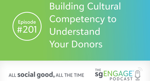 The sgENGAGE Podcast Episode 201: Building Cultural Competency to Understand Your Donors