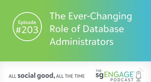 The sgENGAGE Podcast Episode 203: The Ever-Changing Role of Database Administrators