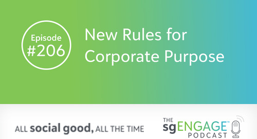 The sgENGAGE Podcast Episode 206: New Rules for Corporate Purpose