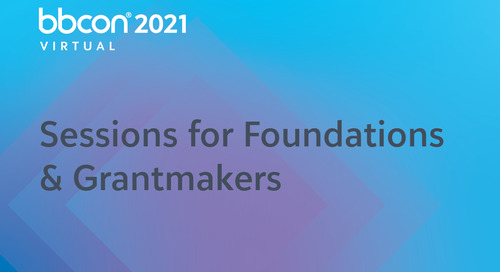 Why Foundations and Grantmaking Professionals Can't Miss bbcon 2021 Virtual