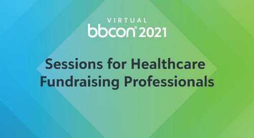 A Curated bbcon Experience for Healthcare Fundraising Professionals