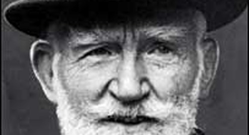 George Bernard Shaw on the Meaning of Life