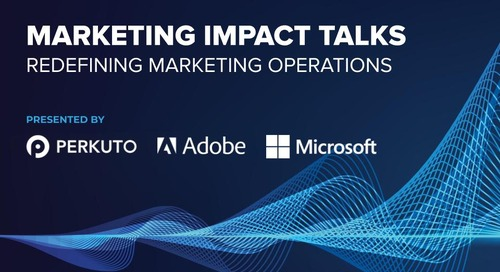 Marketing Impact Talks – Redefining Marketing Operations – Slide Deck