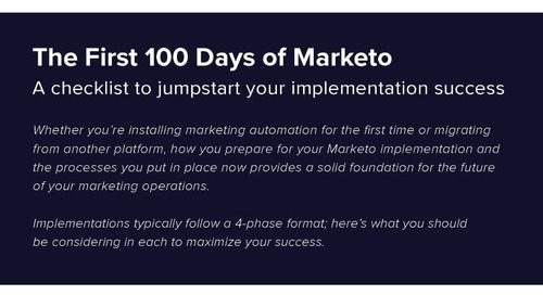 The First 100 Days of Marketo – Free Checklist