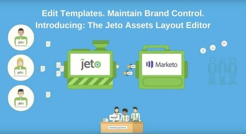 Jeto.io Now Empowers Creative Marketers with New Email and Landing Pages Editor for Marketo Capabilities