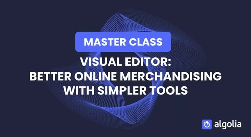 Master Class: Visual Editor: Better online merchandising with simpler tools