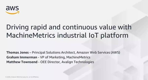 Driving Rapid and Continuous Value with MachineMetrics Industrial IoT Platform