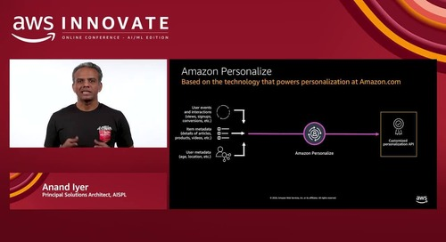 Simplify and accelerate time-series forecasting and real-time personalization (Level 200) - AWS Innovate