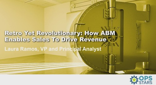 Retro Yet Revolutionary: How ABM Enables Sales To Drive Revenue