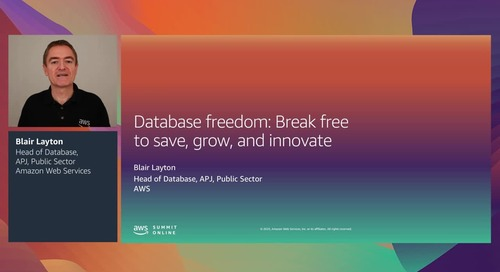 AWS Summit Online ASEAN 2020 | Database freedom: Break free to save, grow, and innovate [Leve (copy)