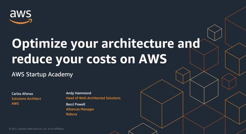 AWS Startup Academy: optimizing your architecture and costs on AWS