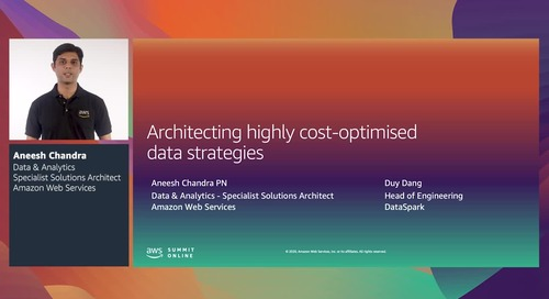AWS Summit Online ASEAN 2020 | Architecting cost-optimised data strategies [Level 300]