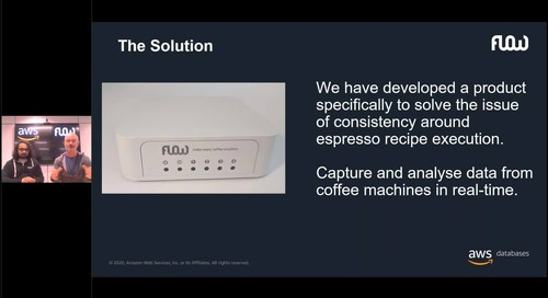 AWS Data and Analytics Virtual Series_ FlowCoffee - using data and IoT to make every coffee excellen