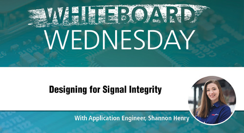 Whiteboard Wednesday: Designing for Signal Integrity
