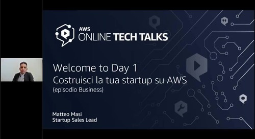 Welcome to Day 1 - Costruisci la tua startup su AWS