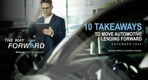 10 Key Takeaways for Auto Lenders to Move Automotive Lending Forward