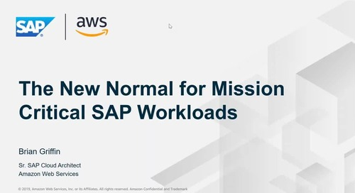 The New Normal for Missions Critical SAP Workloads