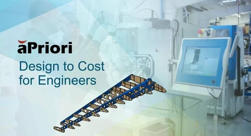 Design Engineers: Check out this demo and learn how to use aPriori for DFMC