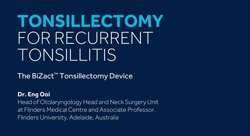 Endophytic Tonsillectomy Procedure with the BiZact™ Tonsillectomy Device