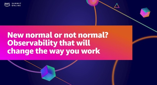 New normal or not normal? Observability that will change the way you work