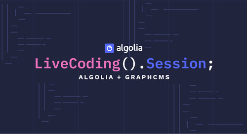 LiveCoding Session: Algolia + GraphCMS