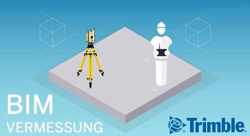 Vermessung mit Robotic Total Station & BIM-Software ►Schneller & präzise abstecken | Trimble