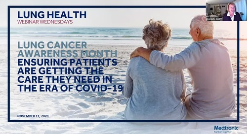 Lung Cancer Awareness Month: Ensuring Patients Are Getting the Care They Need in the Era of COVID-19