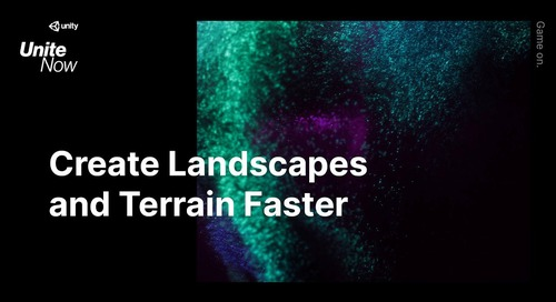 Create Landscapes and Terrain Faster - Unite Now