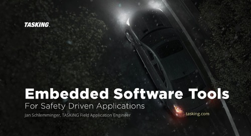 Embedded Software Tools For Safety Driven Applications