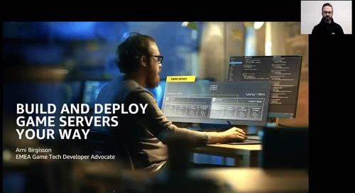 Video: AWS Game Tech Webinar - Game Servers