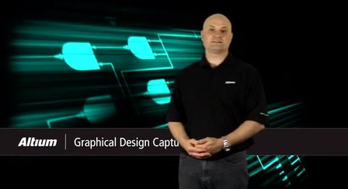 Altium Presents: Graphical Design Capture - Features