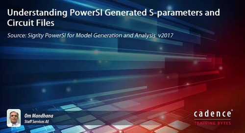 Understanding PowerSI Generated S-parameters and Circuit Files