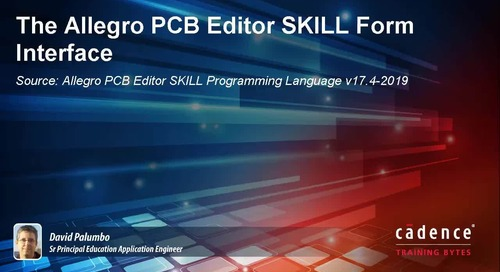 The Allegro PCB Editor SKILL Form Interface