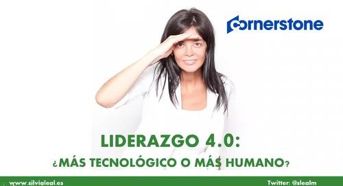 Liderazgo 4.0. ¿Más tecnológico o más humano?
