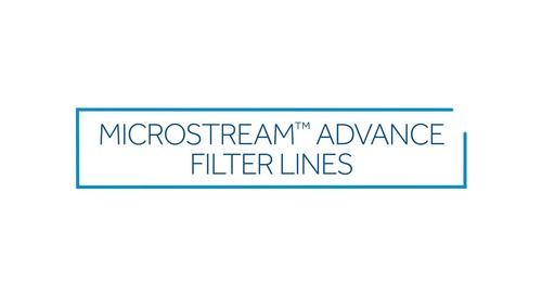 Microstream™ Advance Filter Lines Overview Video