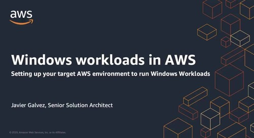 Setting Up Your AWS Environment to Run Your Windows Workloads