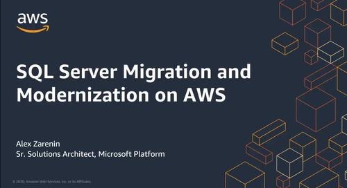SQL Server Migration and Modernization on AWS