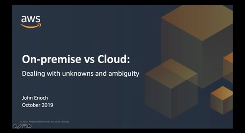 On-premise vs Cloud: Dealing with Unknowns and Ambiguity - Recording