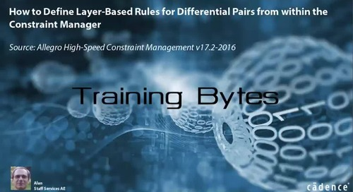 How to Define Layer-Based Rules for Differential Pairs within the Constraint Manager