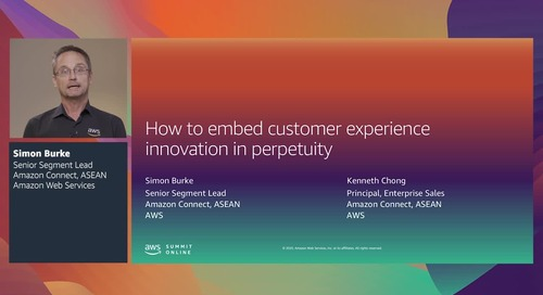 AWS Summit Online ASEAN 2020   How to embed customer experience innovation in perpetuity [Level 200]