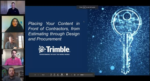 [Webinar Replay] Placing Your Content in Front of Contractors, From Estimating Through Design and Procurement