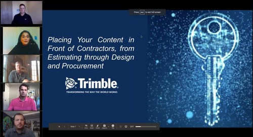 [On-Demand Webinar] Placing Your Content in Front of Contractors, From Estimating Through Design and Procurement