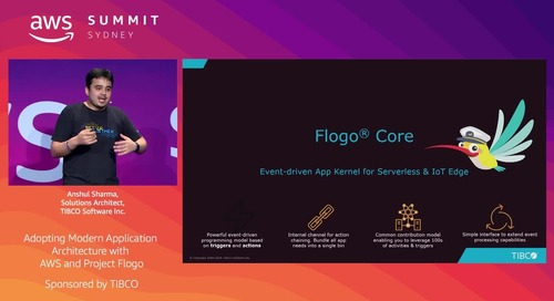 Adopting Modern Application Architecture with AWS and Project Flogo (Sponsored by TIBCO)