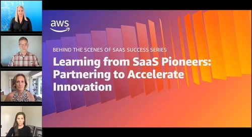 Learning from SaaS Pioneers: Partnering to Accelerate Innovation – Learning level 200